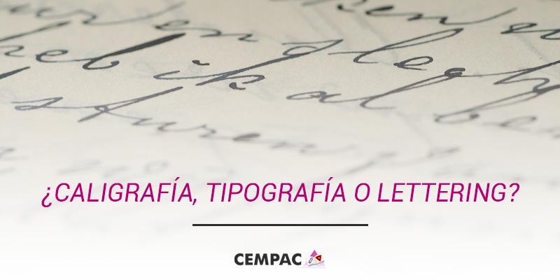 ¿Caligrafía, tipografía o lettering?
